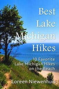 Best Lake Michigan Hikes: 10 Favorite Lake Michigan Hikes on the Beach