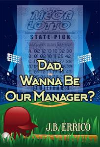 Dad, Wanna Be Our Manager?