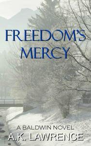 Freedom's Mercy