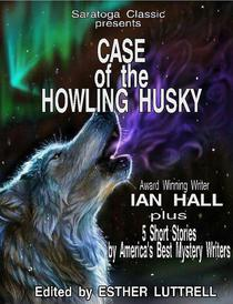 Case of the Howling Husky