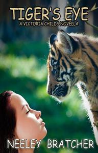 Tiger's Eye, A Victoria Childs Novella