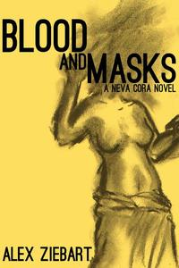 Blood and Masks