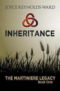 Inheritance: The Martiniere Legacy Book One