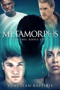Metamorphs 2: Ripple Effect