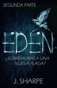 Edén - Segunda parte
