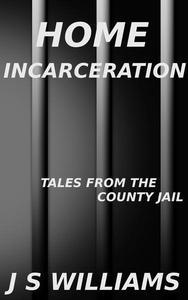 Home Incarceration