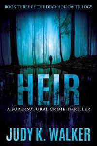 Heir: A Supernatural Crime Thriller