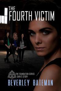 The Fourth Victim Sara's Story