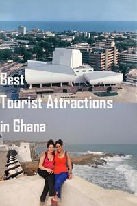 Best Tourist Attractions in Ghana