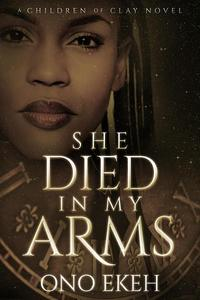 She Died in My Arms