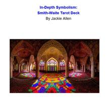 In-Depth Symbolism: Smith-Waite Tarot Deck