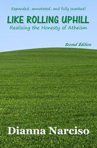 Like Rolling Uphill: Realizing the Honesty of Atheism