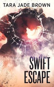 Swift Escape