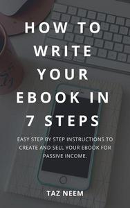 How to Write Your Ebook in 7 Steps