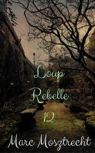Loup Rebelle 12
