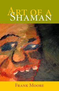 Art of a Shaman