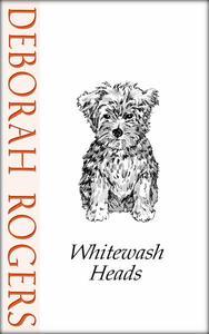 Whitewash Heads: A short story