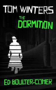 Tom Winters: The Dormition