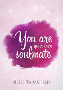 You Are Your Own Soulmate