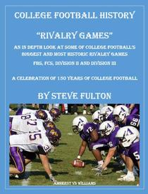 """College Football History """"Rivalry Games"""""""