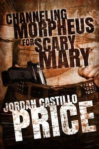 Channeling Morpheus for Scary Mary (Ebook Box Set)