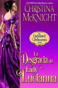 La Desgracia de Lady Lucianna