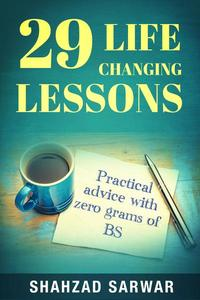 29 Life Changing Lessons