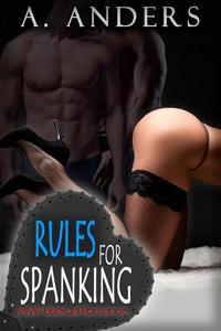 Rules For Spanking: MMF Bisexual Romance