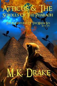 Atticus & The Scrolls Of The Pharaoh