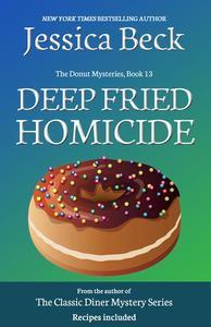Deep Fried Homicide