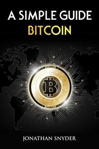 A Simple Guide Bitcoin