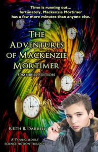The Adventures of Mackenzie Mortimer Omnibus (Boxed Set)