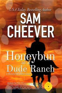 Honeybun at a Dude Ranch
