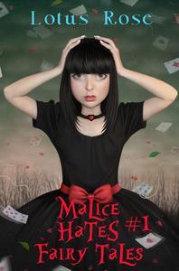 Malice Hates Fairy Tales #1