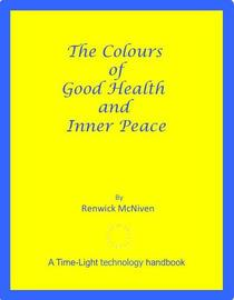 The Colours of Good Health and Inner Peace