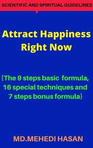 Attract Happiness Right Now