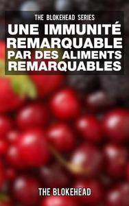 Une Immunité Remarquable par des Aliments Remarquables