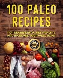 Paleo Diet: 100 Paleo Recipes to Lose Weight and Get Healthy