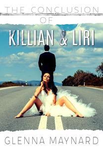 The Conclusion of Killian & Liri