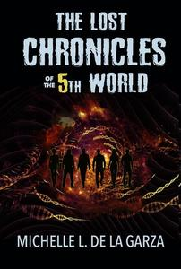 The Lost Chronicles of the 5th World