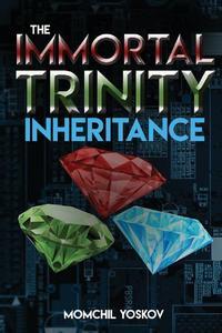 The Immortal Trinity: Inheritance