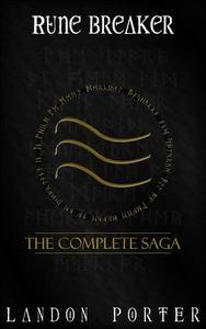 Rune Breaker: The Complete Saga