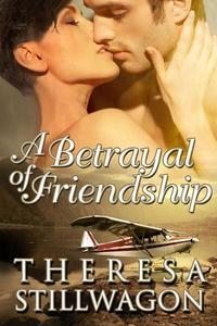 A Betrayal of Friendship