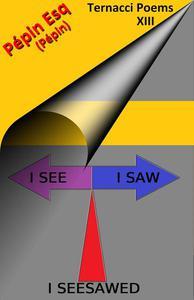 I See, I Saw, I Seesawed