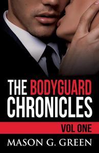 The Bodyguard Chronicles Volume One
