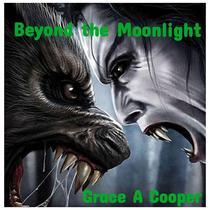 Beyond The Moonlight
