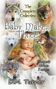 Baby Makes Three Collection