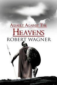 Assault Against the Heavens