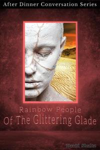 Rainbow People Of The Glittering Glade