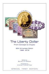 The Liberty Dollar From Concept to Crypto
